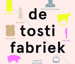 De Tostifabriek